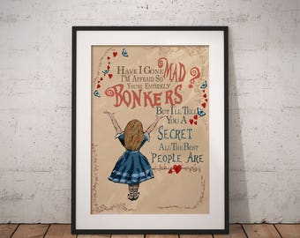 Alice in Wonderland 'Bonkers' Quote poster Mad Hatter, Typographic vintage print, Inpirational Genius Quote, Sizes A4-A0