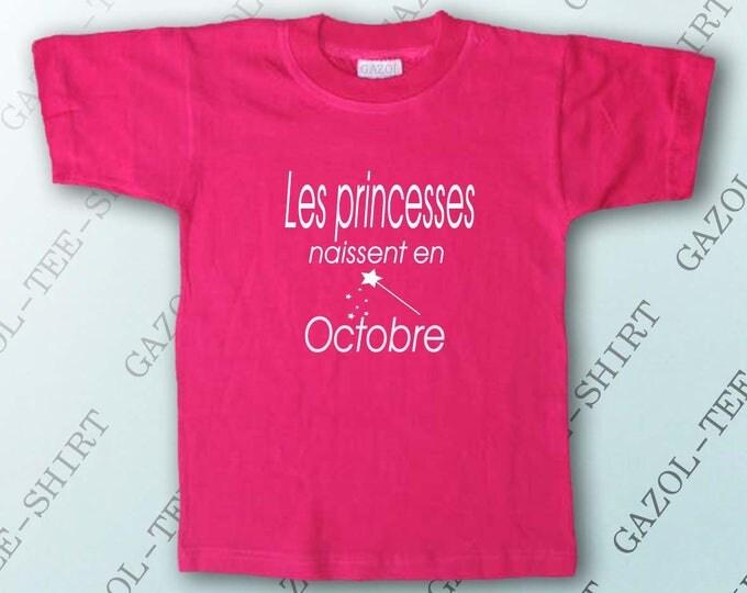 """T-shirt petite fille """" Les princesses naissent en octobre."""" idée cadeau petite fille."""