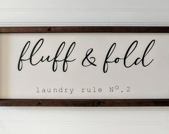 Fluff & Fold Laundry Sign - laundry wood sign - fixer upper style laundry sign