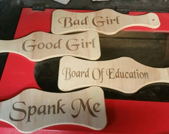 Wooden Paddle with silly saying  custom Engraving Available