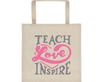 Teach Love Inspire | Tote bag | Teacher Gift.