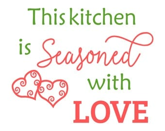 SVG Cut File for Cricut- Seasoned With Love- Kitchen