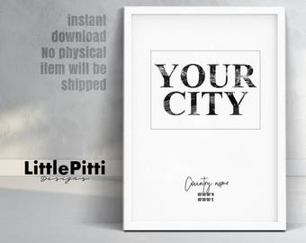 Custom city print, custom city sign, custom city name, custom place print, city coordinates, coordinates art, add your town, favorite city