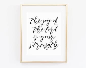 The Joy of The Lord Is Your Strength | Nehemiah 8:10 | Modern Christian Wall Art | Modern Scripture Print | Bible Verse Art
