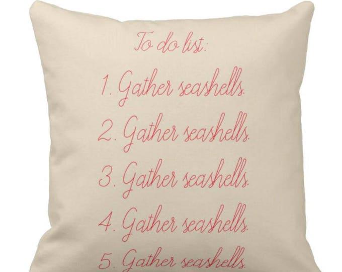 """Decorative Throw Pillow """"Gather Seashells"""""""