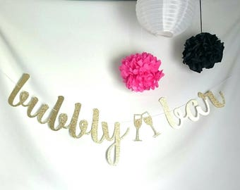 Bubbly Bar Sign, Bridal Shower Decoration,  Bachelorette Party Banner,  Engagement Party, Drinks, Party banner, birthday banner
