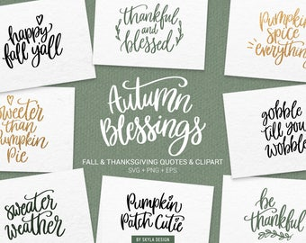 Fall Svg bundle, Thanksgiving Svg files, Svg clipart, Autumn svg, Fall svg, Svg cut files, Quote svg, Handlettered svg, Svg commercial use,