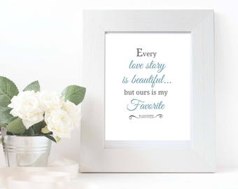 "Every True Love Story, 8""x10"" [Wedding Printable - Digital Download]"