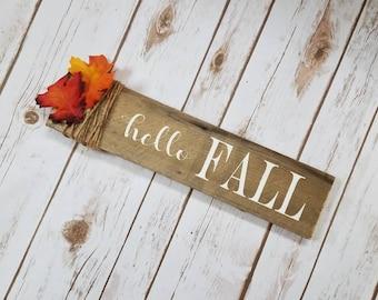 Fall Sign, Hello Fall Sign, Rustic Autumn Decor, Small Farmhouse Autumn Sign