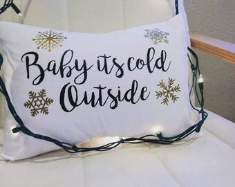 Baby It's Cold Outside Throw Pillow Winter Throw Pillow Christmas Throw Pillow Christmas Decor Rustic Pillow Chic Throw Pillow Farmhouse