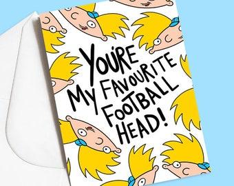 You're My Favourite Football Head, Hey Arnold 90s Cartoon Greeting Card