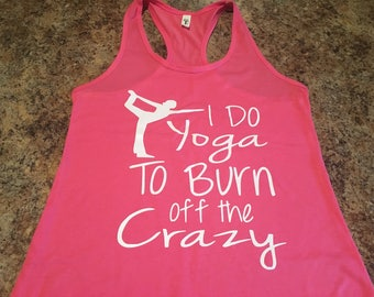 Yoga mom tank top.  Racerback workout tank top.  Yoga workout tank top. Great gift for friends and family.