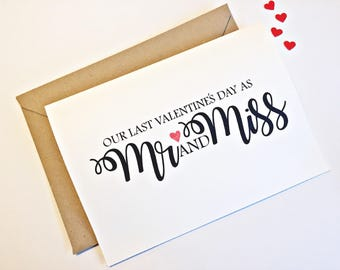 Last Valentines as Mr and Miss Card, Valentines Day card, Valentine's Day Card, Valentines Card for Fiancee, Fiance Valentines card