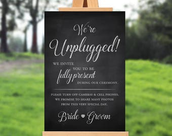 Wedding ceremony sign - unplugged ceremony sign - we're unplugged - rustic wedding ceremony - PRINTABLE - 16x20 - 18x24 - 24x36 - 8x10