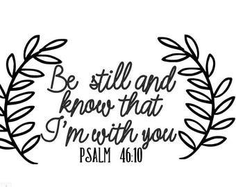 Bible Verse SVG - PSALM 46:10 - Cut File - Religion