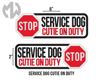 "Service Dog CUTIE ON DUTY 2"" x 6"" Patch with Stop Sign"
