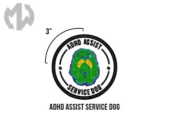 "ADHD ASSIST Service Dog 3"" round Service Dog Patch"