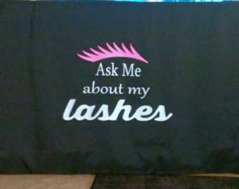 Ask Me about my lashes 6' Table Cover