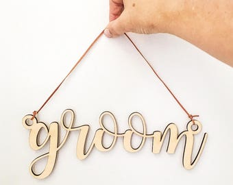 GROOM SIGN CUTOUT - Wooden Laser Cut Groom Sign For Chair or Bridal Table etc