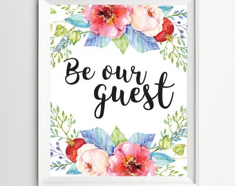 Be our guest print Housewarming print Entrance wall art printable guest room welcome print decor Guest Room Decor wedding table sign