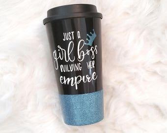 Girl boss building her empire, girl boss, gift for boss, tumbler, glitter tumbler, cute tumblers, travel tumbler, cute gift, boss lady, mug