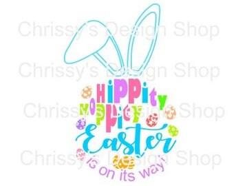 Hippity Hoppity Easter svg file / Easter svg / Spring svg / Easter cut file / dxf / pdf / easter clip art / bunny svg / eps / spring clipart