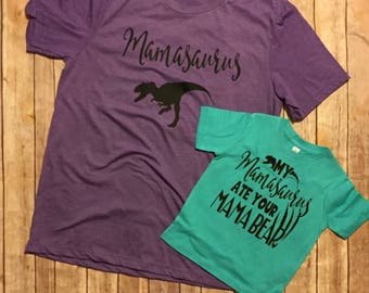Mommy & Me shirts // mamasaurus my mamasaurus ate your mama bear dinosaur cute matching mom and child shirts