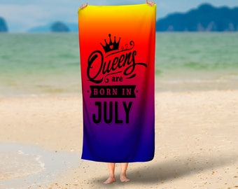 Queens Are Born in July Summer Towel | Summer Towel Gift | Pool Towel | Beach Towel | Home Decor