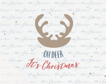 Oh Deer It's Christmas Svg Rudolph svg reindeer svg christmas svg reindeer head svg silhouette cricut christmas