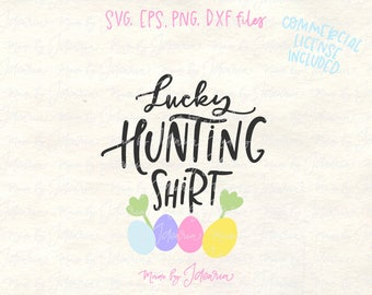 Lucky hunting svg, easter svg, easter eggs svg, egg hunt svg, easter shirt svg, hunting shirt svg, easter saying svg, easter kid svg