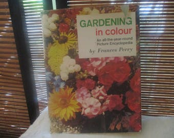 Gardening in Colour Picture Encyclopedia Frances Perry (1960s)