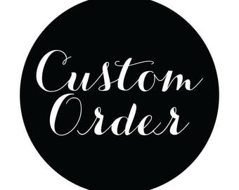 STACEY'S CUSTOM ORDER