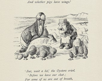 The time has come - The Walrus and the Carpenter Alice Through the Looking-Glass poster  based on book illustration by J. Tenniel print #79