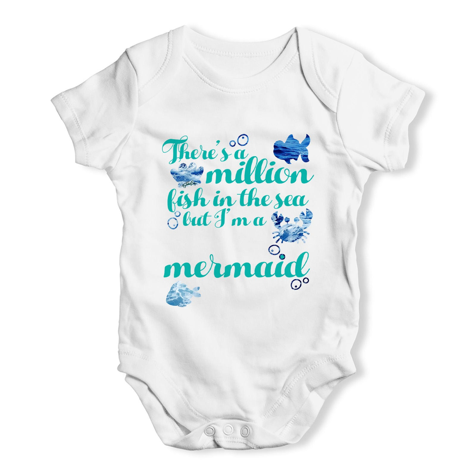 Million Fish In The Sea But I m A Mermaid Baby Uni Printed Cute