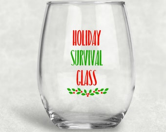 Holiday Survival Wine Glass, Christmas Party Favor, Christmas Wine Glass, Funny Wine Glasses, Holiday Survival, Christmas Gift,