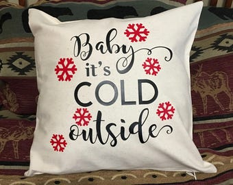 Decorative Throw Pillow - Baby It's Cold Outside