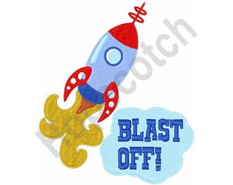 Blast Off - Machine Embroidery Design, Rocket
