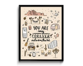 Wall Art Print - You're My Forever Adventure Art Print 8x10- Southwest - Arizona Nevada New Mexico California