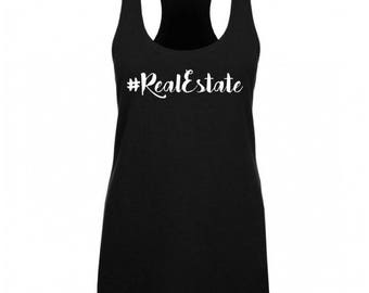 Hashtag Real Estate | Real Estate | Real Estate Shirt  | Closing Gift | Thank You Gift | Promotional | Tank Top | Gym Tank