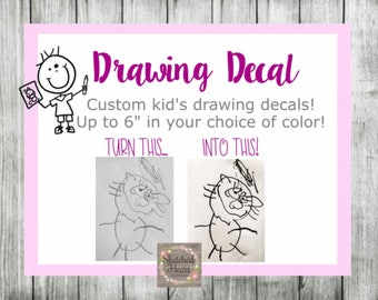 Kid's Drawing Decal, Custom decal from your child's drawing, Vinyl Sticker, Child's sketch, doodle, Car Decal, Cup Tumbler, Fathers Day Gift
