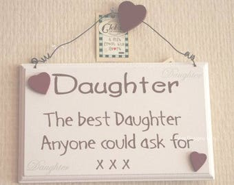Cream Wooden Keepsake Plaque  The Best Daughter Anyone Could Ask For XXX F1315D