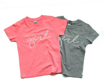 No Ordinary Girl or Boy Toddler tshirts-Girls-Boys-Modern tees-Cotton Blend shirts-kids Trendy tshirts-Baby tops