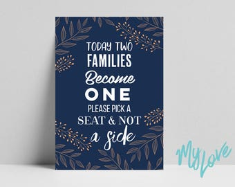 Pick a seat not a side sign for wedding ceremony. Navy Two Families Become One A3 A4 size print