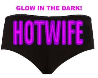 Glow in the Dark HOTWIFE neon lights boyshorts