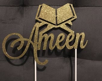 Ameen Cake Topper | Quran Cake Topper | Islamic Graduation | Gold or Silver Glitter | Islamic Party Decor | Bismillah | Hifz Hafidh Mushaf