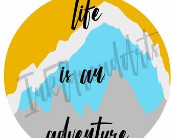 Life is an Adventure Art Print