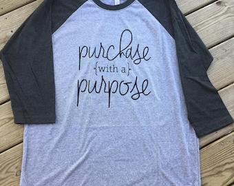 Purchase with a Purpose Baseball T-shirt