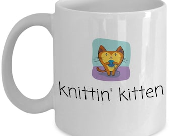 Cute Knitting Present - Cat Lover, Knitter Coffee Mug - Knittin' Kitten