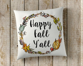 Happy Fall Y'all Pillow Cover, Fall Pillow Cover, Pumpkin Pillow Cover, Farmhouse Pillow Cover, Farmhouse Decor, Fall Decor, Home Decor