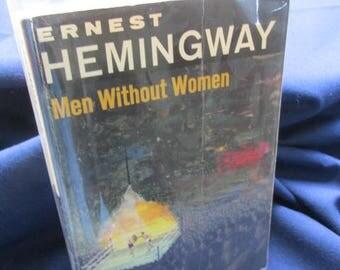 "Ernest Hemingway ""Men Without Women"""